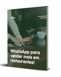 WhatsApp para vender mais em restaurantes!